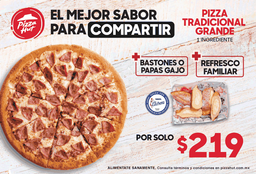 Combo Pizza Tradicional Grande 1 Ingrediente