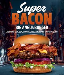 Super Bacon Big Angus Burger