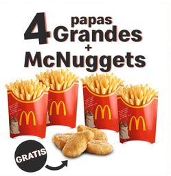 4 Papas gandes y 4 nuggets gratis