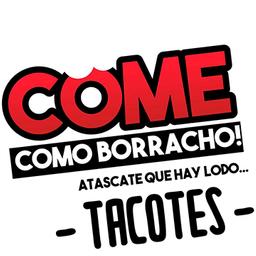 Come Como Borracho!