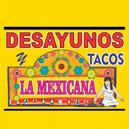 Desayunos Y Tacos La Mexicana