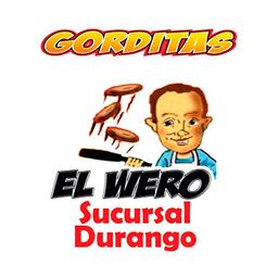 Gorditas El Wero Dgo