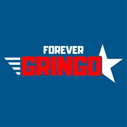 Forever Gringo