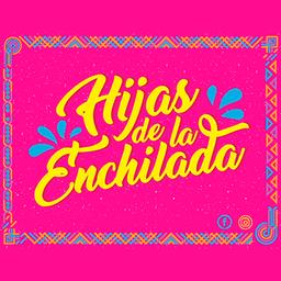 Las Hijas de La Enchilada