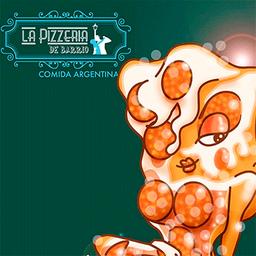 La Pizzeria De Barrio.