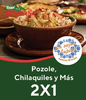 La Sazon de Lupita 2x1 Pozole Jalisco, Chilaquiles & Más