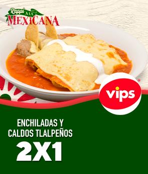 Enchiladas y caldos tlalpeños 2x1