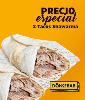 Precio especial dos tacos shawarma